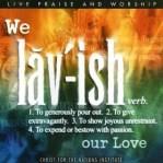 Lavish love